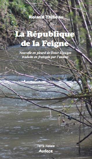Dour - Roland Thibeau - La république de la Feigne