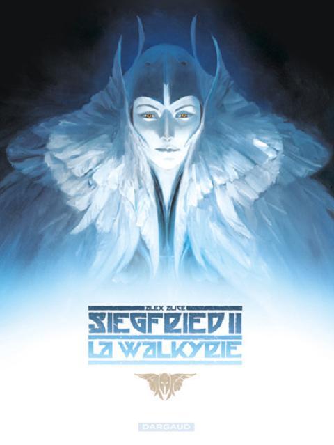 Siegfried – Tome 2 : La Walkyrie